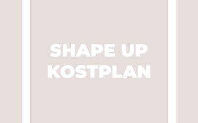 SHAPE UP KOSTPLAN…